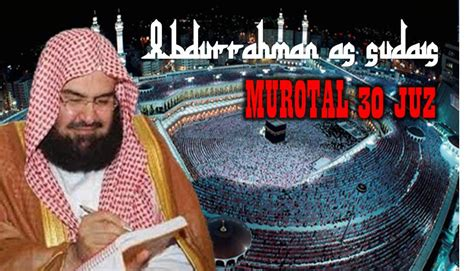 download mp3 al quran yang merdu download murotal al quran 30 juz mp3 syaikh abdurrahman as