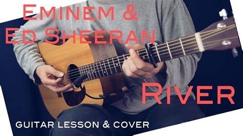 guitar tutorial cover eminem river ft ed sheeran guitar lesson tutorial