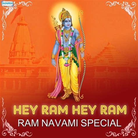 hey ram hey ram song hey ram hey ram ram navami special songs hey