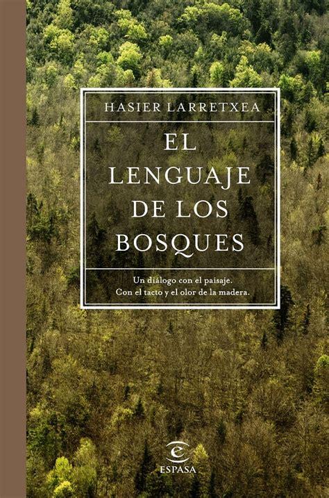 libro los bosques ibericos practicos descargar el libro el lenguaje de los bosques gratis pdf epub