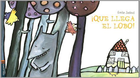 que llega el lobo 161 que llega el lobo libros educativos infantiles y juveniles los cuentos de bastian