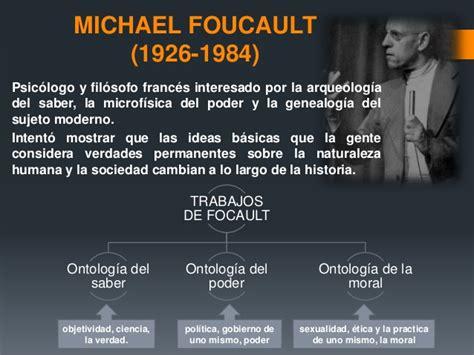 foucault y la teoria michel foucault aporte a la historia de la psicolog 237 a