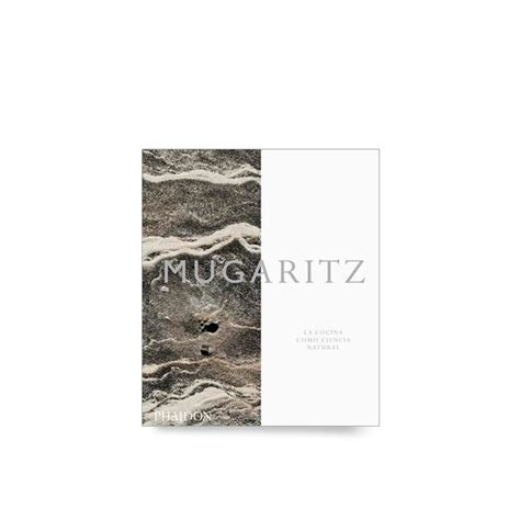 mugaritz a natural science mugaritz a natural science of cooking books for chefs