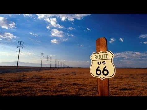 Route 66 Also Search For Route 66 Documentary Iconography Of The American Highway