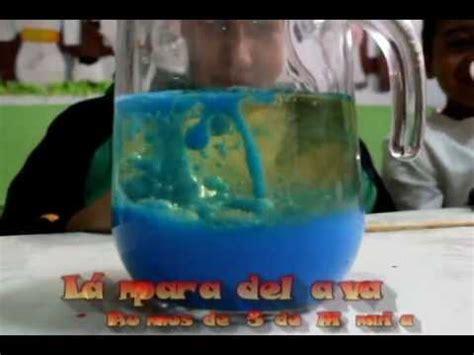 proyectos de ciencias para quinto grado l 225 mpara de lava colegio real del sur ags youtube