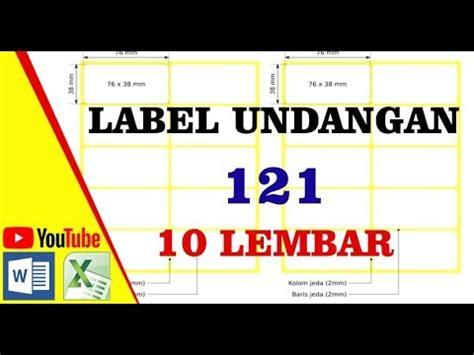 cara membuat label undangan 121 cara membuat label undangan 121 youtube