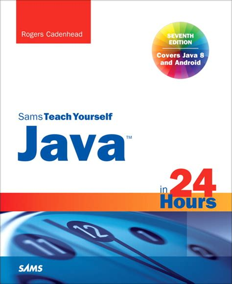 java in easy steps covers java 9 books cadenhead java in 24 hours sams teach yourself covering