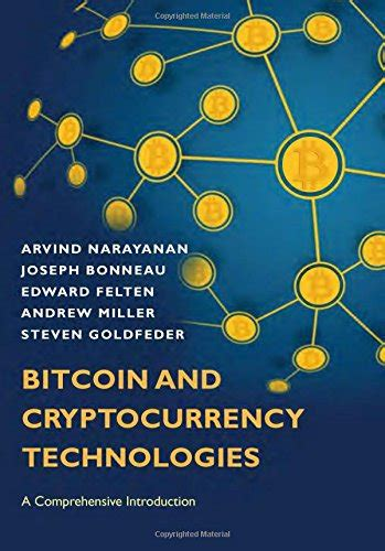 Bitcoin Cryptocurrency bitcoin and cryptocurrency technologies a comprehensive