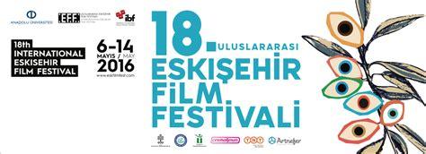 uluslararasi eskisehir film festivali basliyor