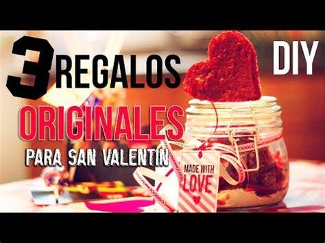 regalos para el dia de san valentin diy 3 regalos originales y faciles para san valentin youtube