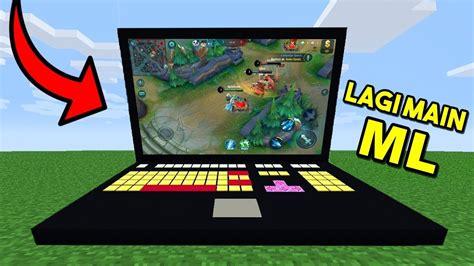 membuat game laptop cara membuat laptop gaming di minecraft youtube