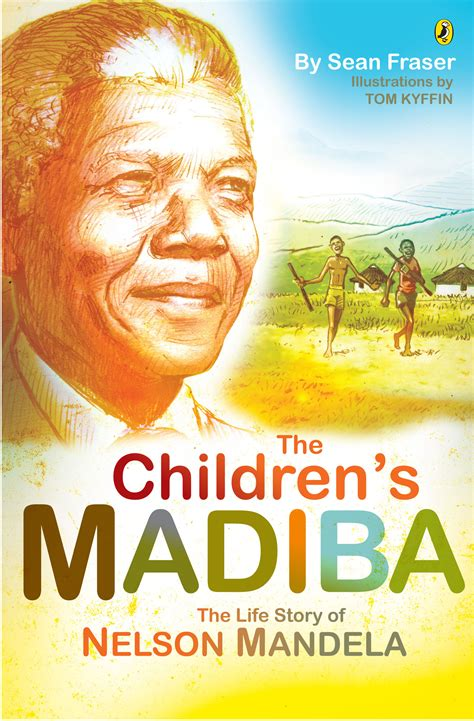 autobiography of nelson mandela book the children s madiba the life story of nelson mandela by