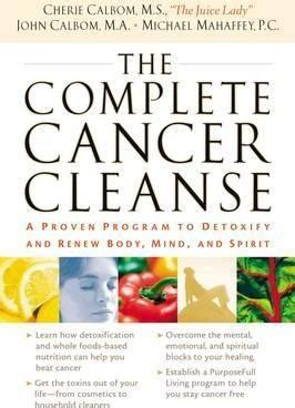 Detox Complete Complementery by The Complete Cancer Cleanse Cherie Calbom 9780785288633