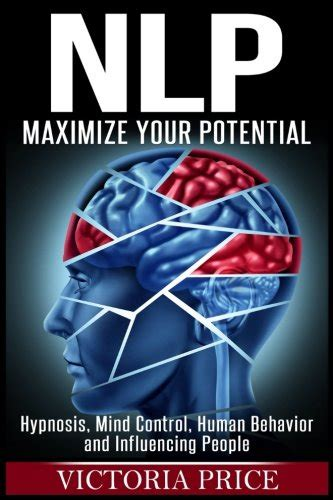 human psychology 3 manuscripts mind hypnosis manipulation books nlp maximize your potential hypnosis mind