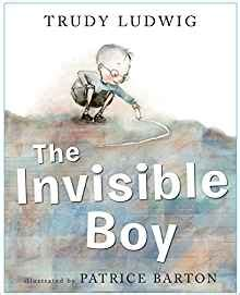 the invisible boy 1582464502 the invisible boy trudy ludwig patrice barton 8601416292717 amazon com books