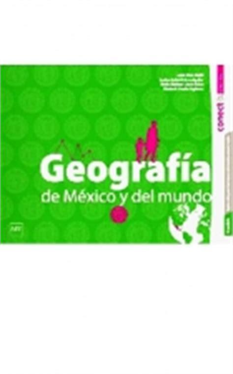libro de geografa de 1 de secundaria 2016 geografia de mexico y del mundo secundaria 1 edimsa