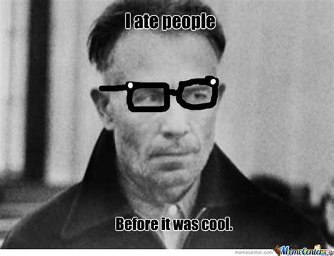 Ed Gein Memes - ed gein by daveisepic meme center