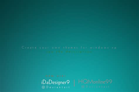 theme creator for xp create your own themes for windows xp by idadesigner9 on