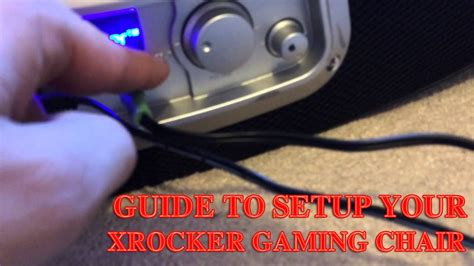 Step 2 Gaming Chair by Step By Step Guide To Setup Your X Rocker Gaming Chair