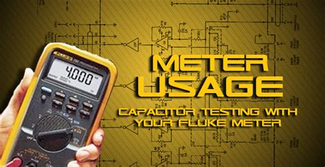 testing capacitors with fluke 87 testing a capacitor with a fluke meter 28 images tip clip capacitor testing with your fluke