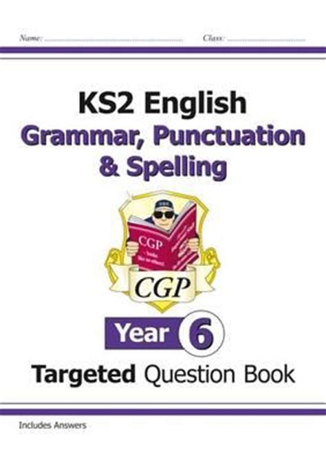 libro ks2 english targeted question ks2 english targeted question book grammar punctuation spelling year 6 cgp books cgp