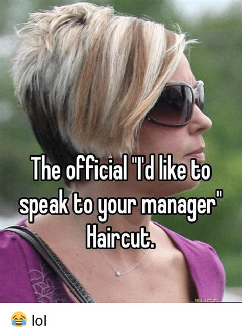 Where Can I Find To Talk To The Hairstyle I Can Speak To Manager Jokes Of White Kappit The Quot Can I