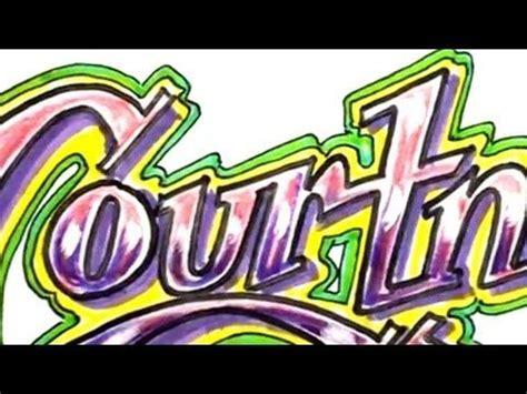 draw graffiti letters write courtney  cool