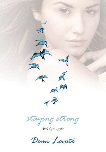 demi lovato biography barnes and noble staying strong 365 days a year by demi lovato hardcover