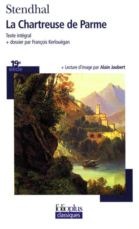 la chartreuse de parme 0265314313 livre la chartreuse de parme stendhal folio folioplus classiques 9782070337750