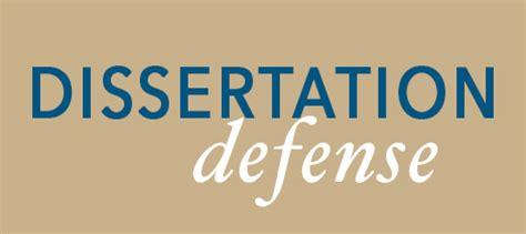 dissertation defense dissertation to defend