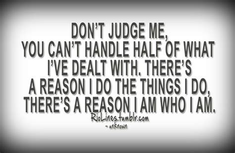 Don T Judge Me Quotes by Dont Judge Me Quotes And Sayings Quotesgram