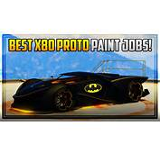 10 AWESOME X80 PROTO PAINT JOBS GTA 5 Online  YouTube