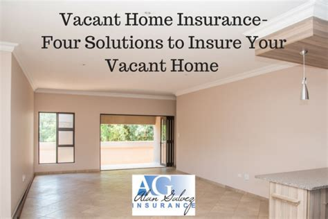 insurance unoccupied house insurance companies that insure vacant homes home review