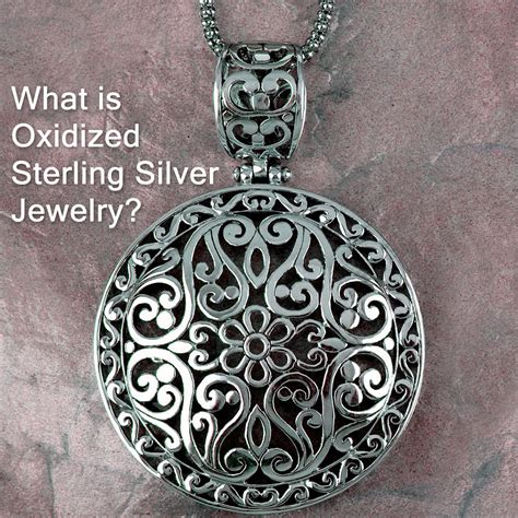 where to buy sterling silver for jewelry what is oxidized sterling silver jewelry