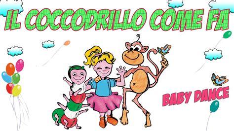 il coccodrillo come fa testo canzone il coccodrillo come fa canzoni per bambini e infanzia
