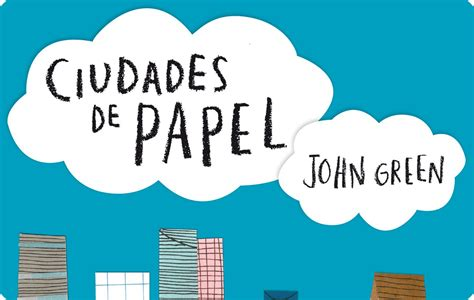 ciudades de papel sabious words palabras ciudades de papel de john green