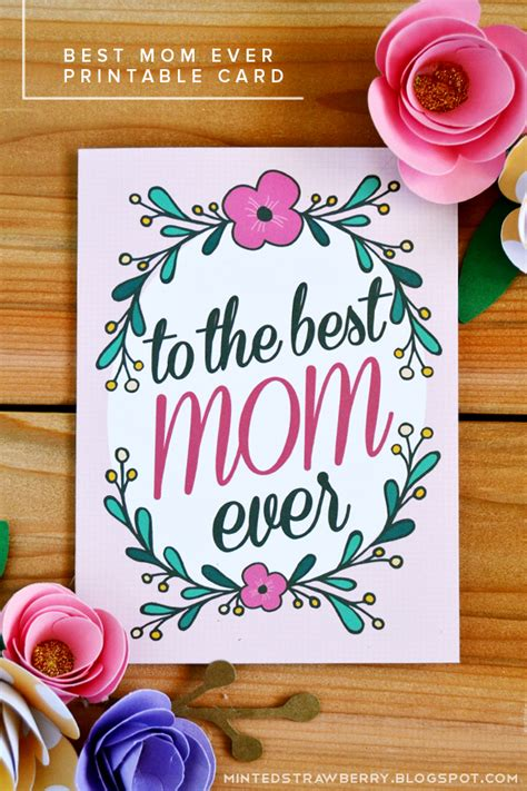 best mothers day cards free printable to the best mom ever mother s day card