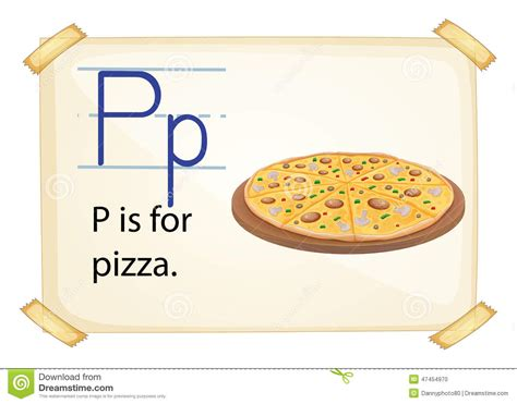 Letter Pizza A Letter P For Pizza Stock Vector Image 47454970