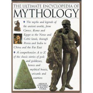 mythology of the american nations an illustrated encyclopedia of the gods heroes spirits and sacred places rituals and ancient beliefs of the indian inuit aztec inca and nations books the ultimate encyclopedia of mythology an a z guide to