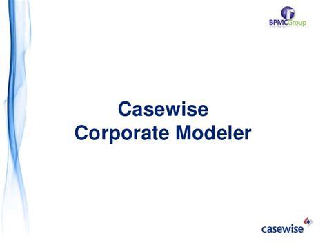 Casewise Modeler casewise corporate modeler