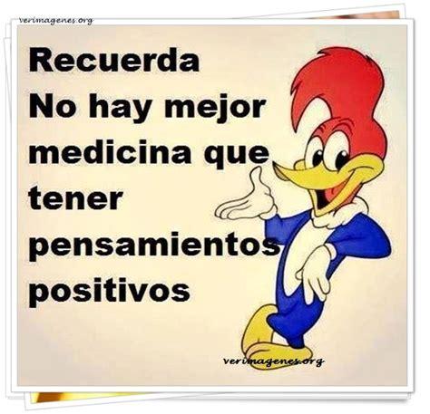 Imagen Quot No Hay Mejor Medicina Que Tener Pensamientos   imagenes de recuerda no hay mejor medicina que tener
