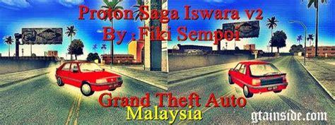 Lu Iswara gta sa malaysia mods proton iswara aeroback