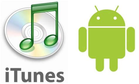 android itunes itunes for android mobile phones now use itunes on android