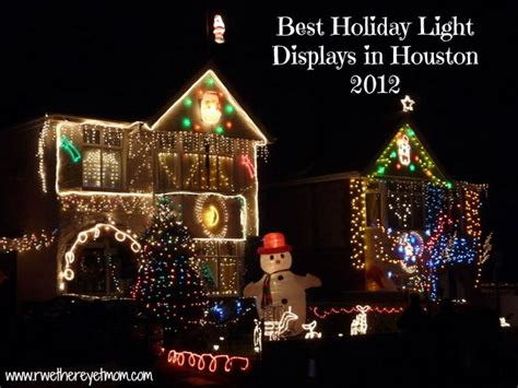 best holiday lights displays in houston 2012 r we