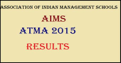 Atma Mba Official Website by Aims Atma July 2015 Results Declared Check Here Www