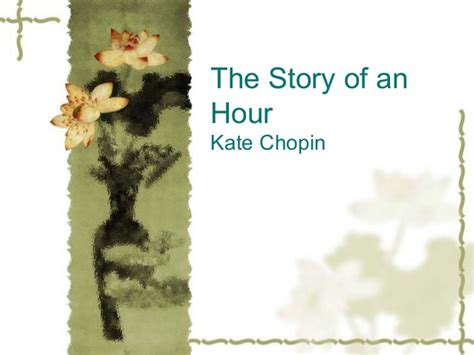 Kate Chopin The Story Of An Hour Essay by The Story Of An Hour