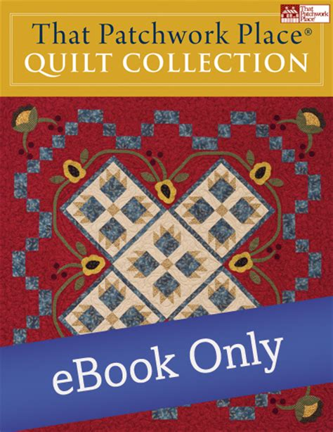 Martingale That Patchwork Place - martingale that patchwork place quilt collection ebook