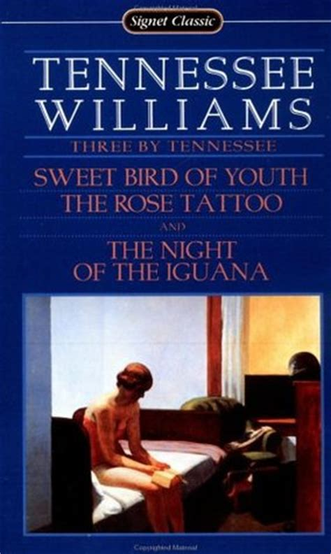 the rose tattoo play summary three by tennessee sweet bird of youth the
