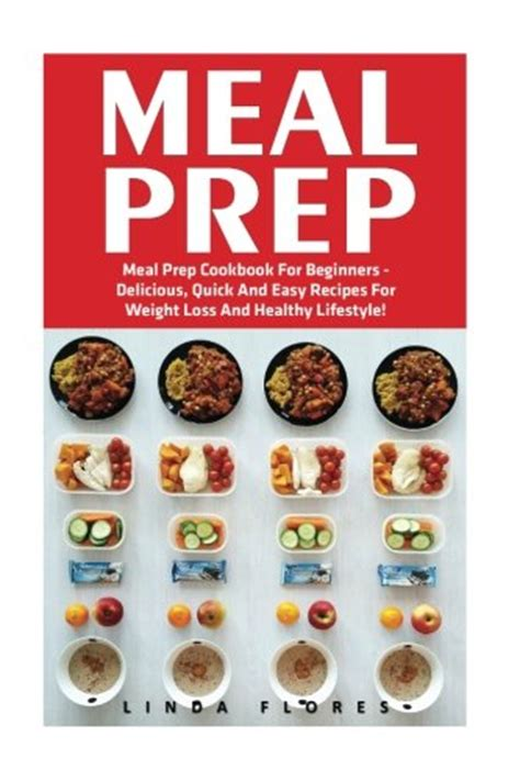 meal prep cookbook easy and delicious recipes to prep your week breakfast edition book 1 books meal prep meal prep cookbook for beginners delicious