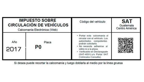 tabla de impuestos de cisrculacion 2016 sat de guatemala impresion calcomania circulacion 2016 sat 191 cu 225 les